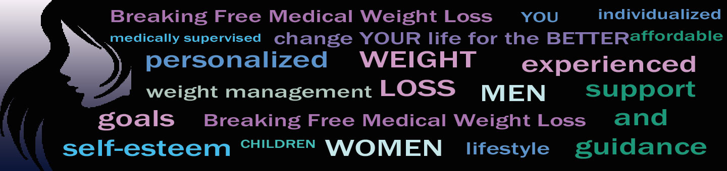 Breaking Free Medical Weight Loss